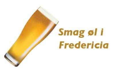 Ølsmagning Fredericia